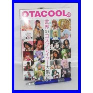 Libro OTACOOL 2 COSPLAY World Cosplayers OTAKU GIAPPONESI Manga Anime !